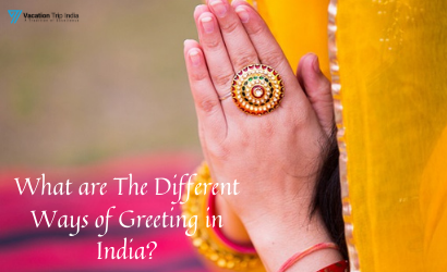 different ways of greeting in India_