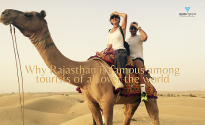 Why Rajasthan is famous among tourists of all over the world_